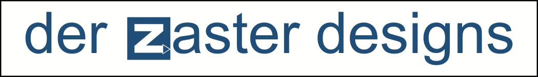 Der Zaster Designs
